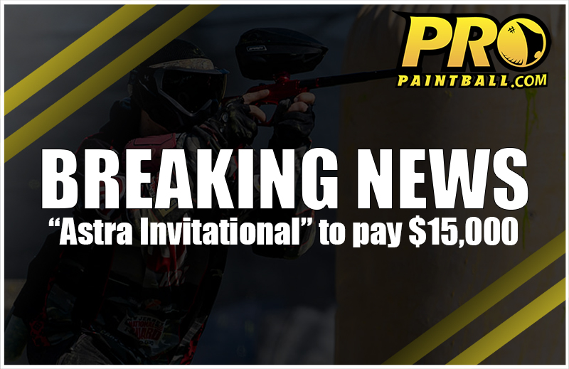 """RUMOR: $15,000 """"Astra invitational"""" pro paintball event in the works"""